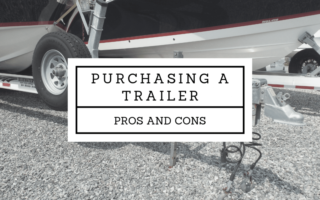 Should You Buy a Boat Trailer?