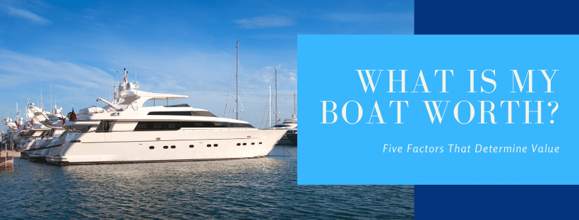 What is My Boat Worth?